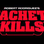 Machete Kills – Filmkritik