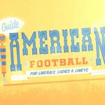 American Football – Ein Video für uns Blöde!