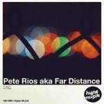 Pete Rios, Far Distance – Tonight (Original Mix) #musiktipp