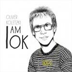 Oliver Koletzki – I Am Ok     #Albumkritik