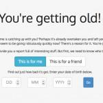You're Getting Old! – Was geschah seit deiner Geburt