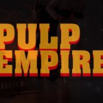 Pulp Empire – Wenn Tarantino sich um Star Wars gekümmert hätte